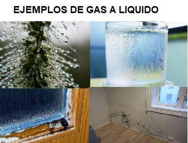 ejemplos de gas a liquido