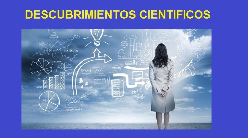 descubrimientos científicos