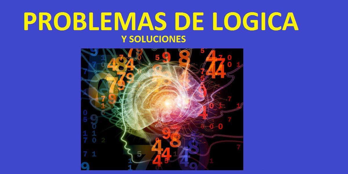 54 Problemas De Logica Con Preguntas Y Soluciones