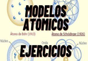 modelos atómicos ejercicios