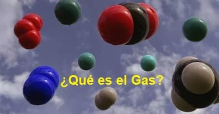 ¿Qué es el Gas?